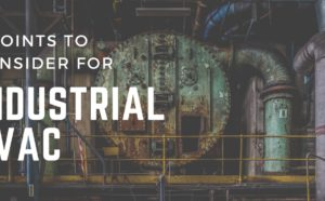 7 Considerations for Industrial HVAC